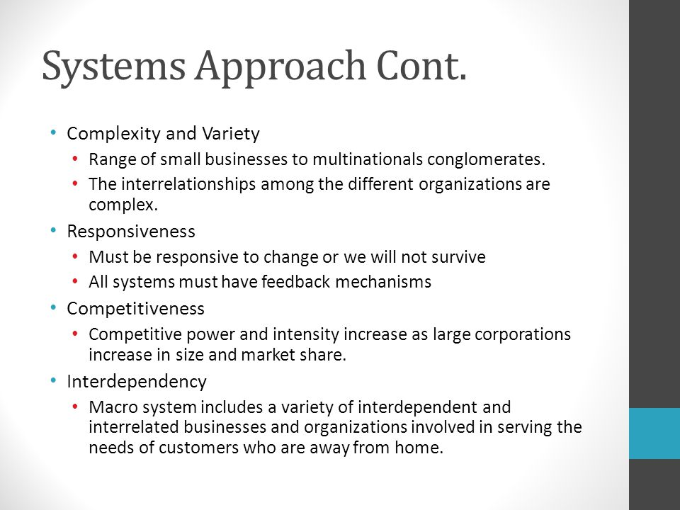 Systems Approach Cont. Complexity and Variety Responsiveness