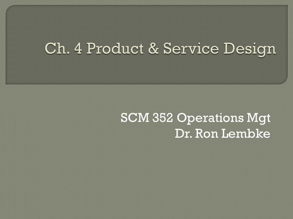 Ch. 4 Product & Service Design