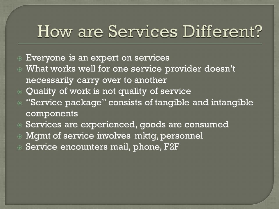 How are Services Different