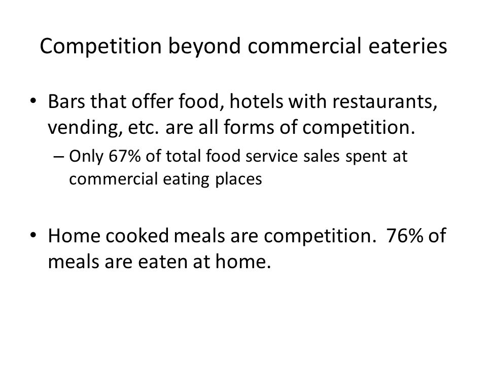 Competition beyond commercial eateries