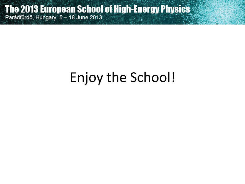 Enjoy the School!