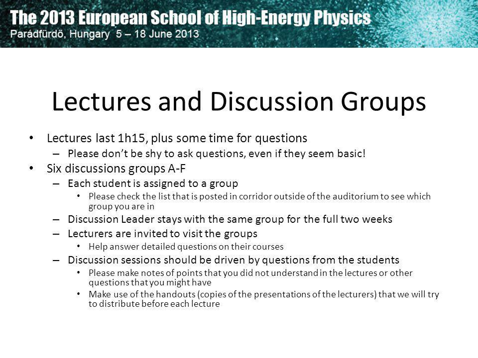 Lectures and Discussion Groups
