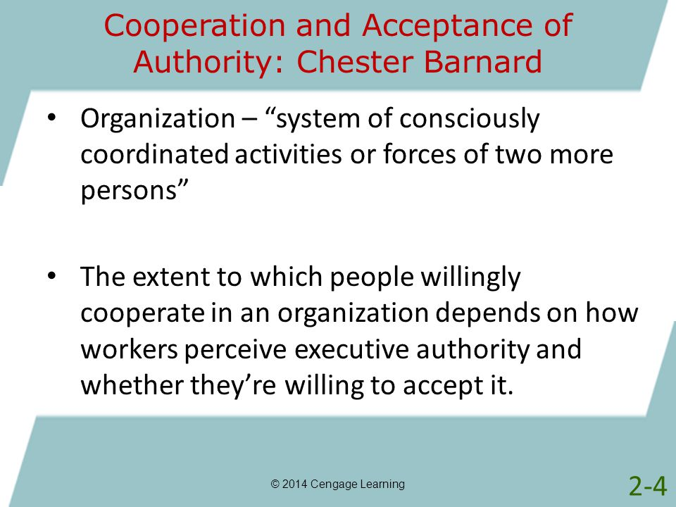 Cooperation and Acceptance of Authority: Chester Barnard