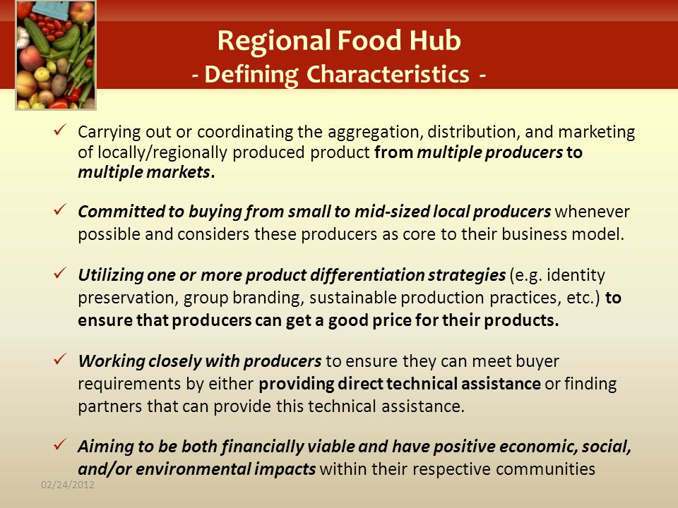 Regional Food Hub - Defining Characteristics -