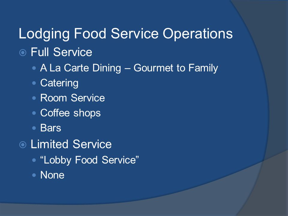 Lodging Food Service Operations