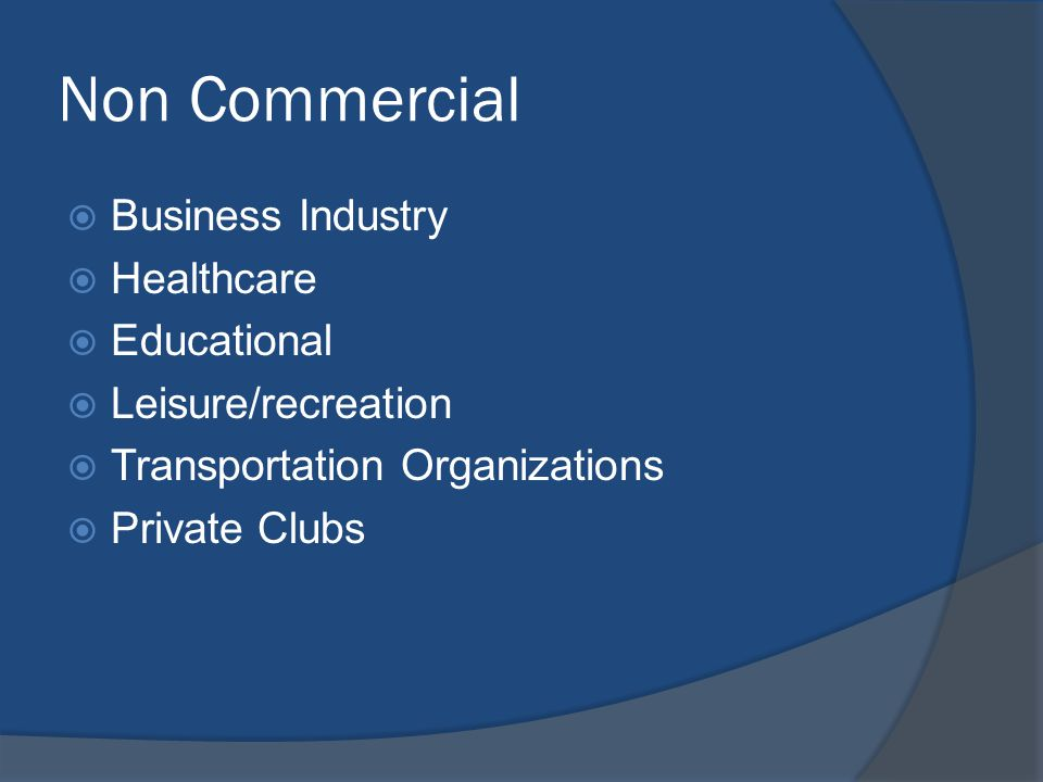 Non Commercial Business Industry Healthcare Educational
