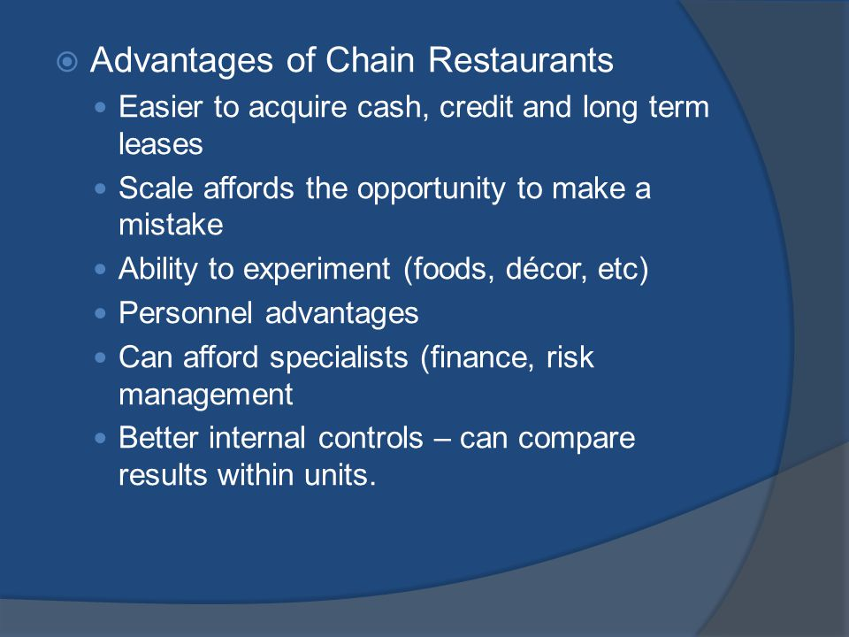 Advantages of Chain Restaurants