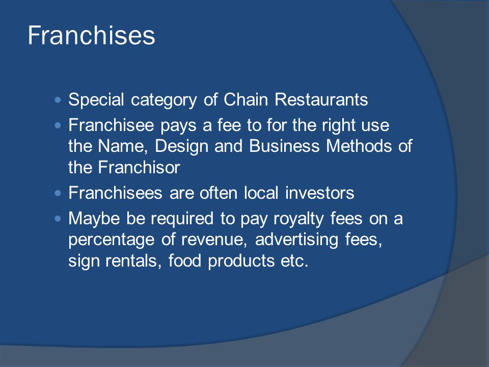 Franchises Special category of Chain Restaurants
