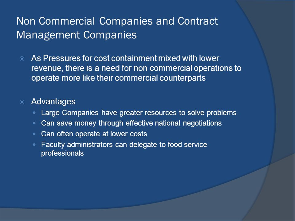 Non Commercial Companies and Contract Management Companies