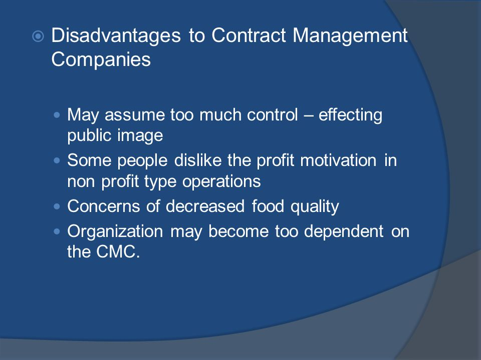 Disadvantages to Contract Management Companies