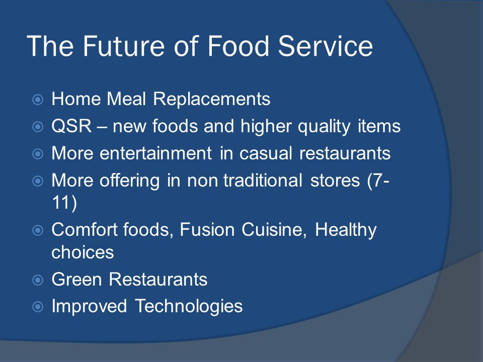 The Future of Food Service