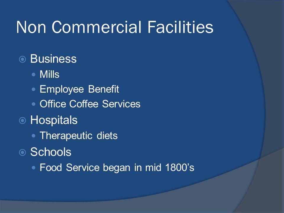 Non Commercial Facilities