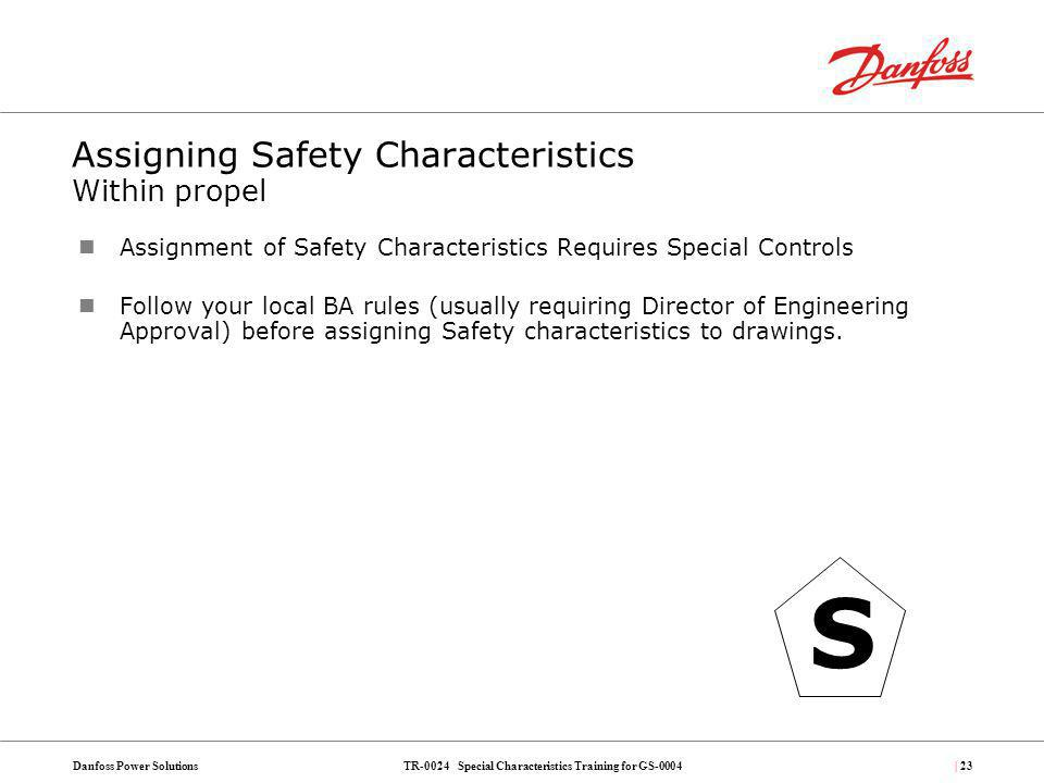 Assigning Safety Characteristics Within propel