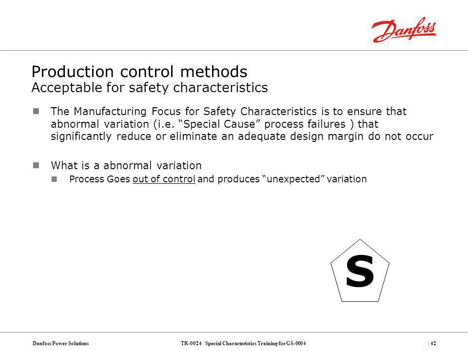 Production control methods Acceptable for safety characteristics