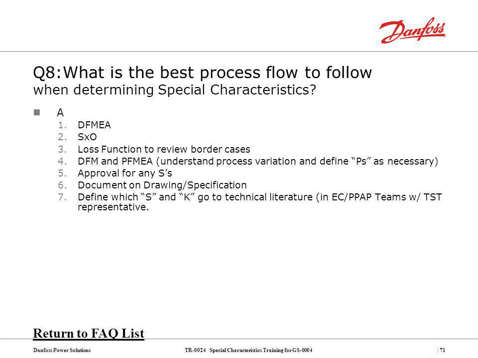 Q8:What is the best process flow to follow when determining Special Characteristics