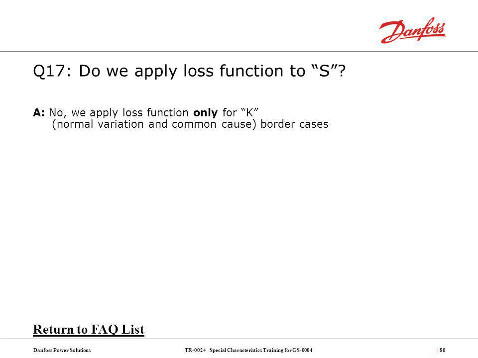Q17: Do we apply loss function to S