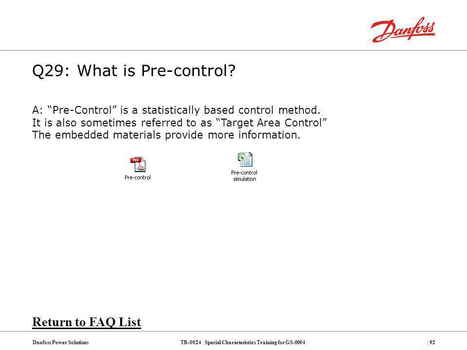 Q29: What is Pre-control Return to FAQ List