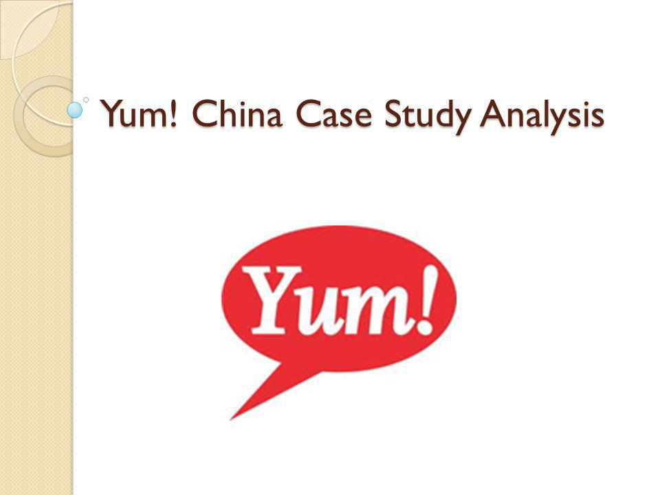Yum! China Case Study Analysis