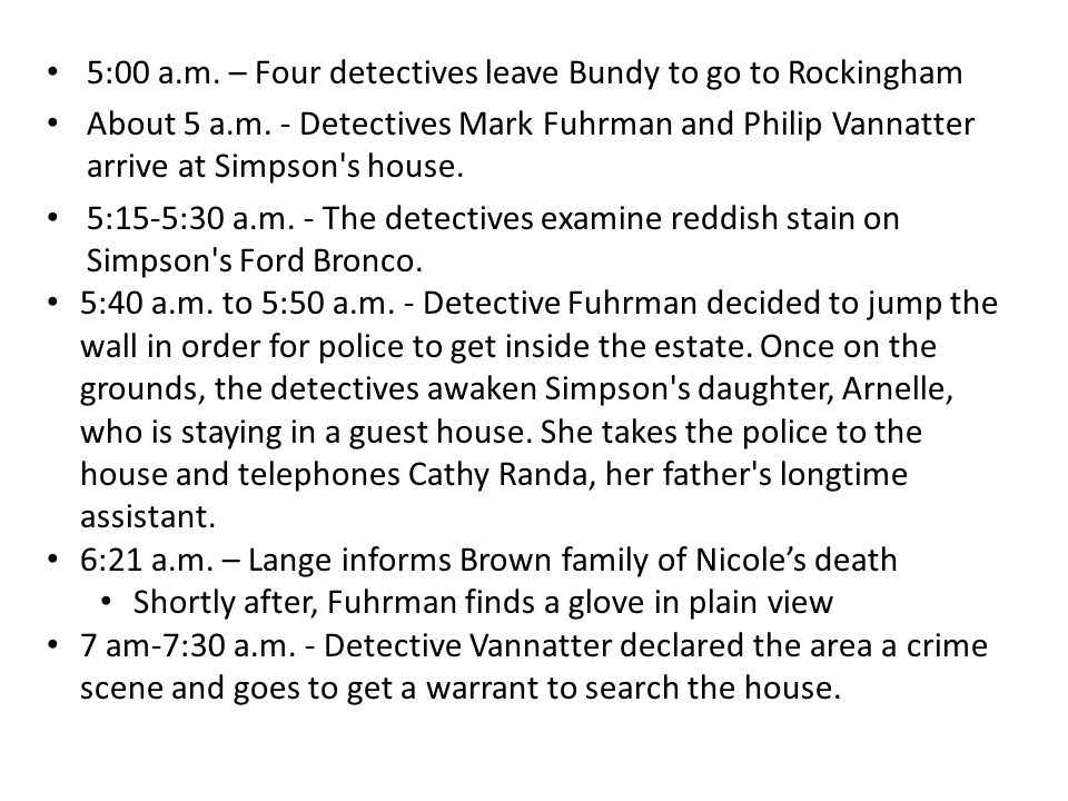 5:00 a.m. – Four detectives leave Bundy to go to Rockingham