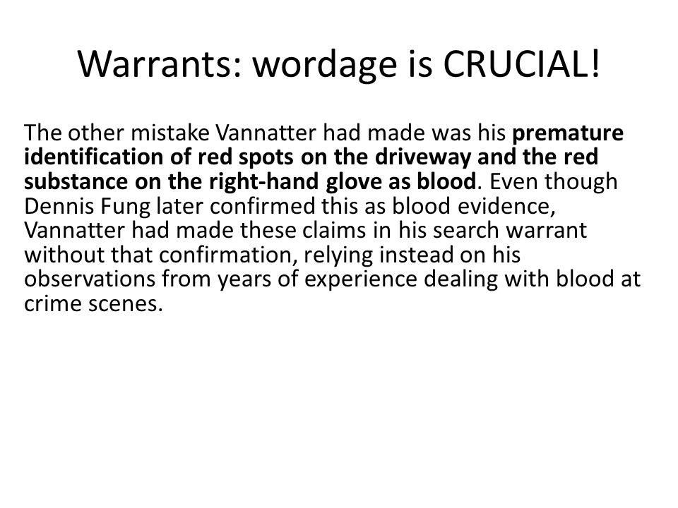 Warrants: wordage is CRUCIAL!