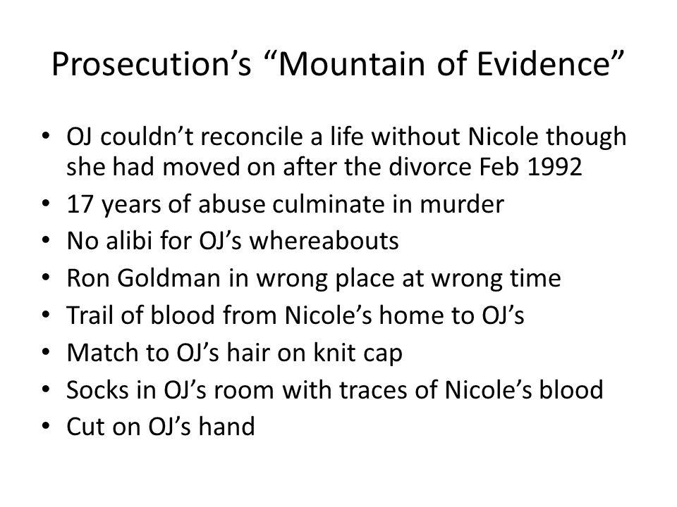 Prosecution's Mountain of Evidence