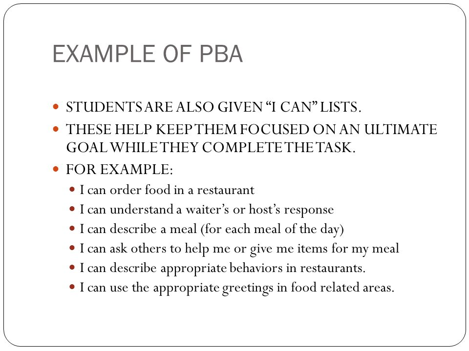 EXAMPLE OF PBA STUDENTS ARE ALSO GIVEN I CAN LISTS.