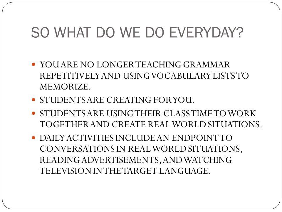 SO WHAT DO WE DO EVERYDAY
