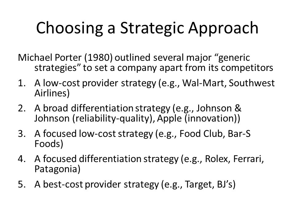 Choosing a Strategic Approach