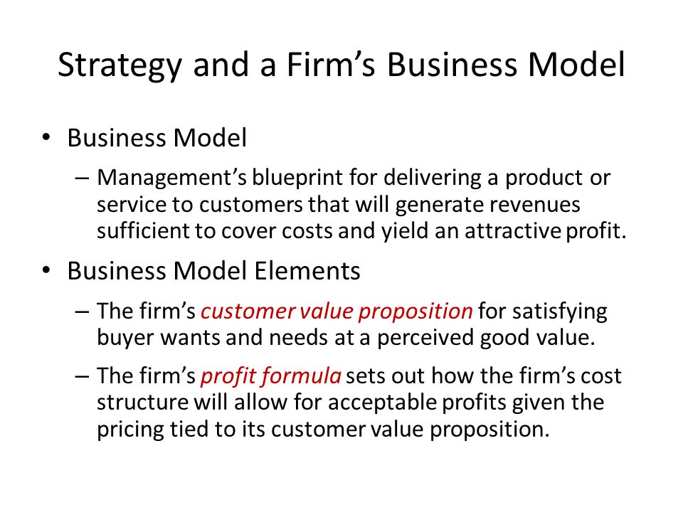 Strategy and a Firm's Business Model