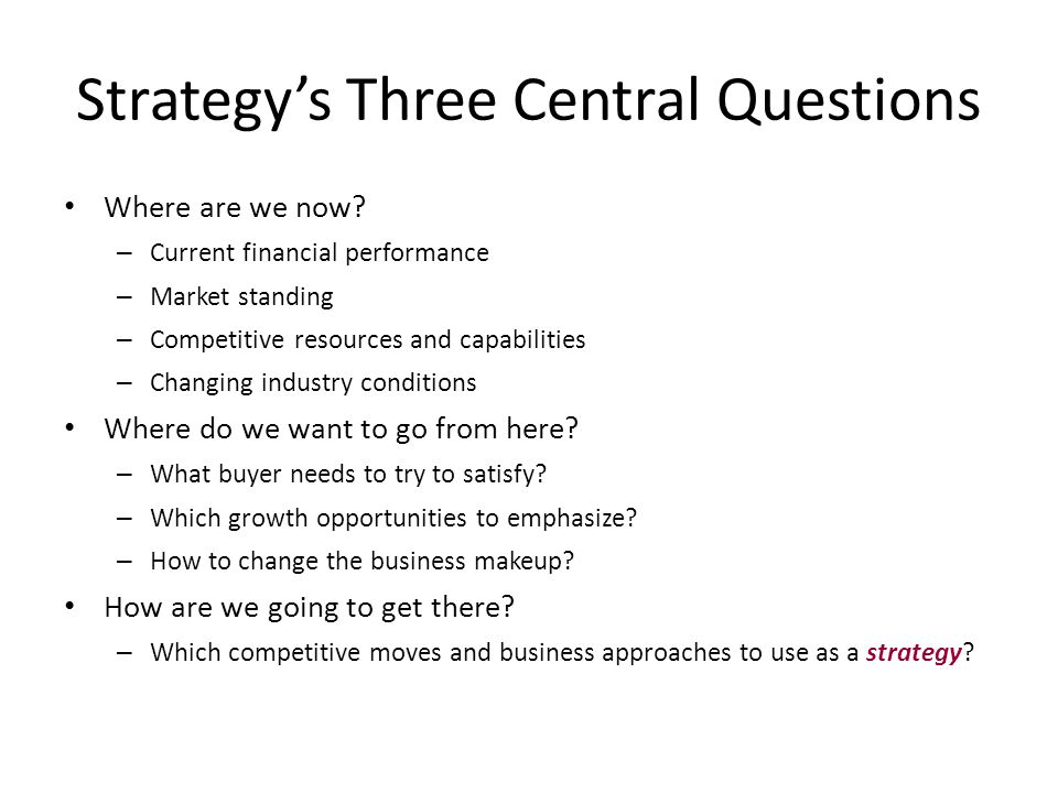 Strategy's Three Central Questions