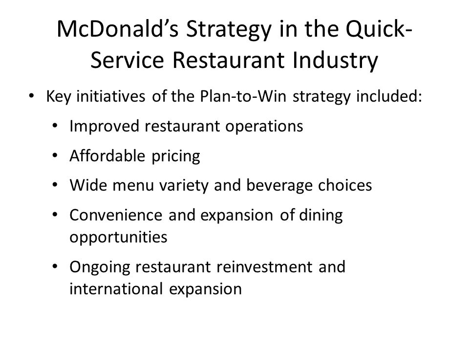 McDonald's Strategy in the Quick-Service Restaurant Industry