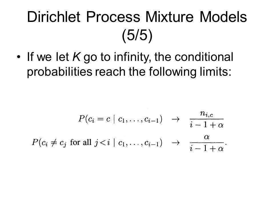 Dirichlet Process Mixture Models (5/5)