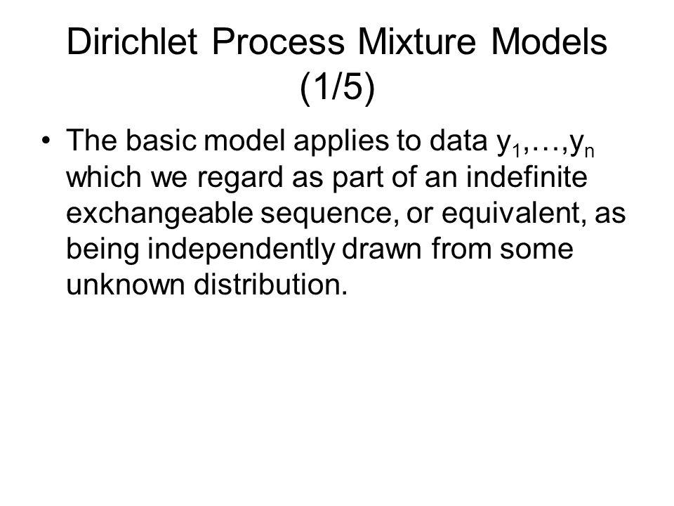 Dirichlet Process Mixture Models (1/5)