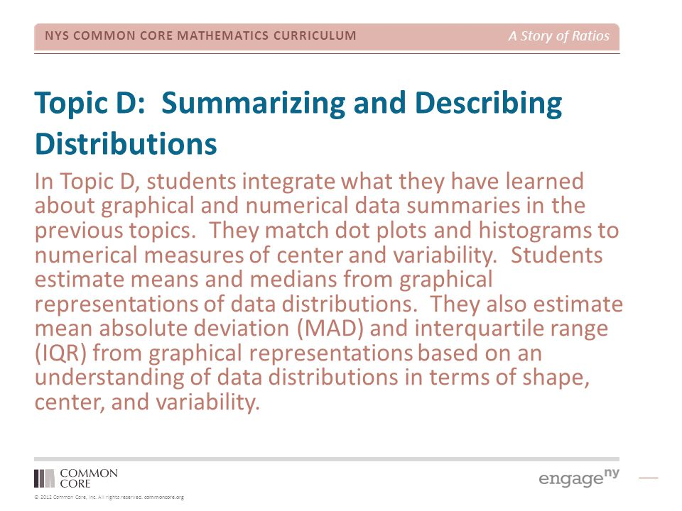 Topic D: Summarizing and Describing Distributions