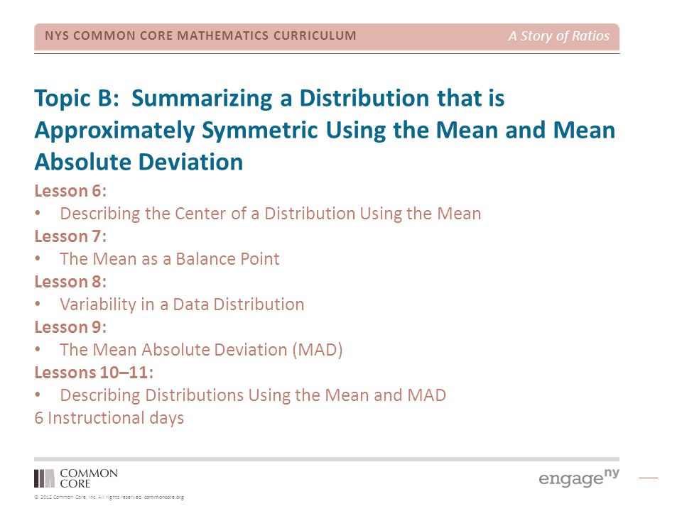 Topic B: Summarizing a Distribution that is Approximately Symmetric Using the Mean and Mean Absolute Deviation