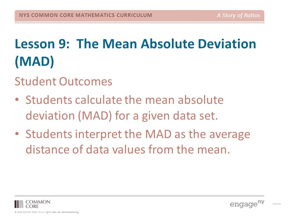 Lesson 9: The Mean Absolute Deviation (MAD)