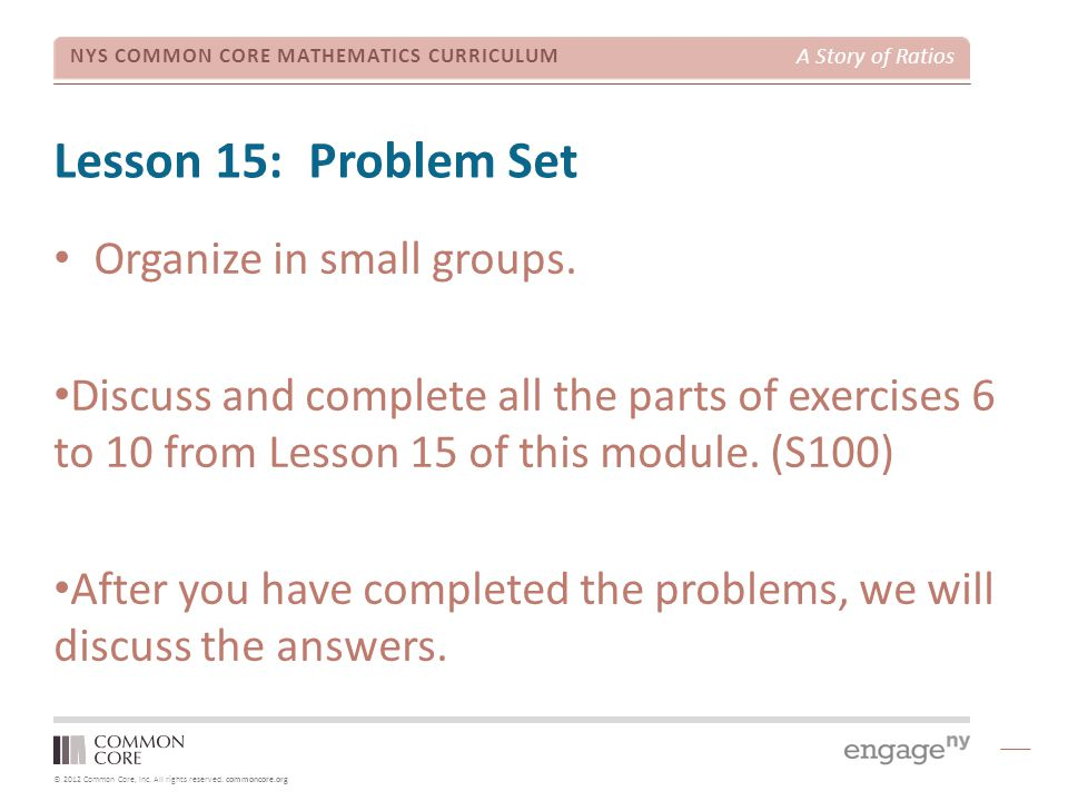 Lesson 15: Problem Set Organize in small groups.