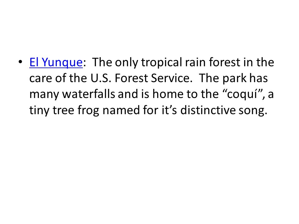 El Yunque: The only tropical rain forest in the care of the U. S