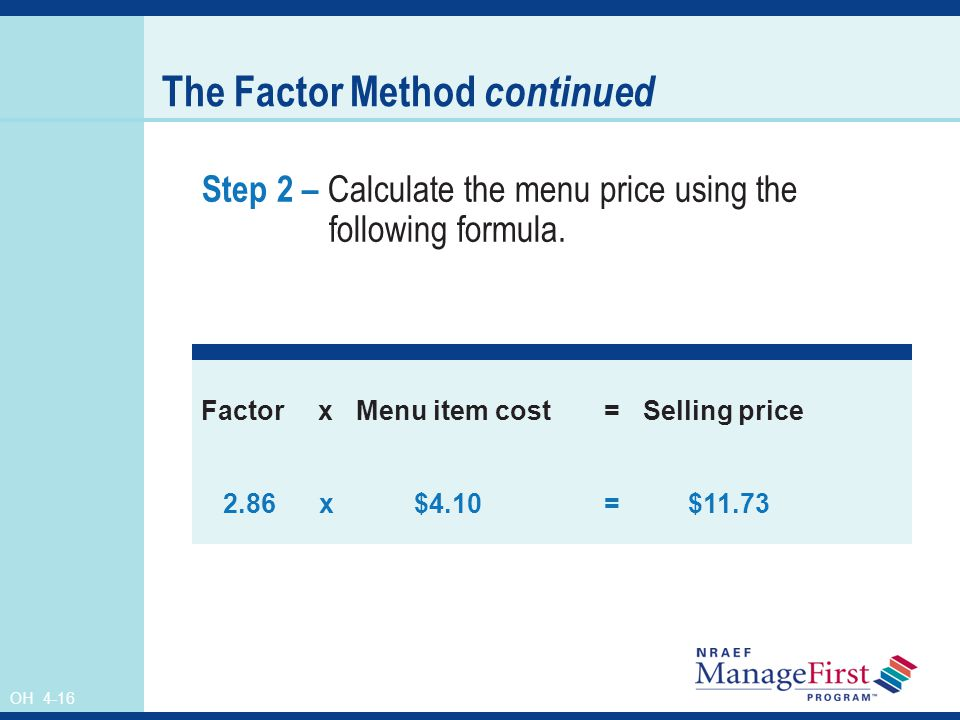 The Factor Method continued