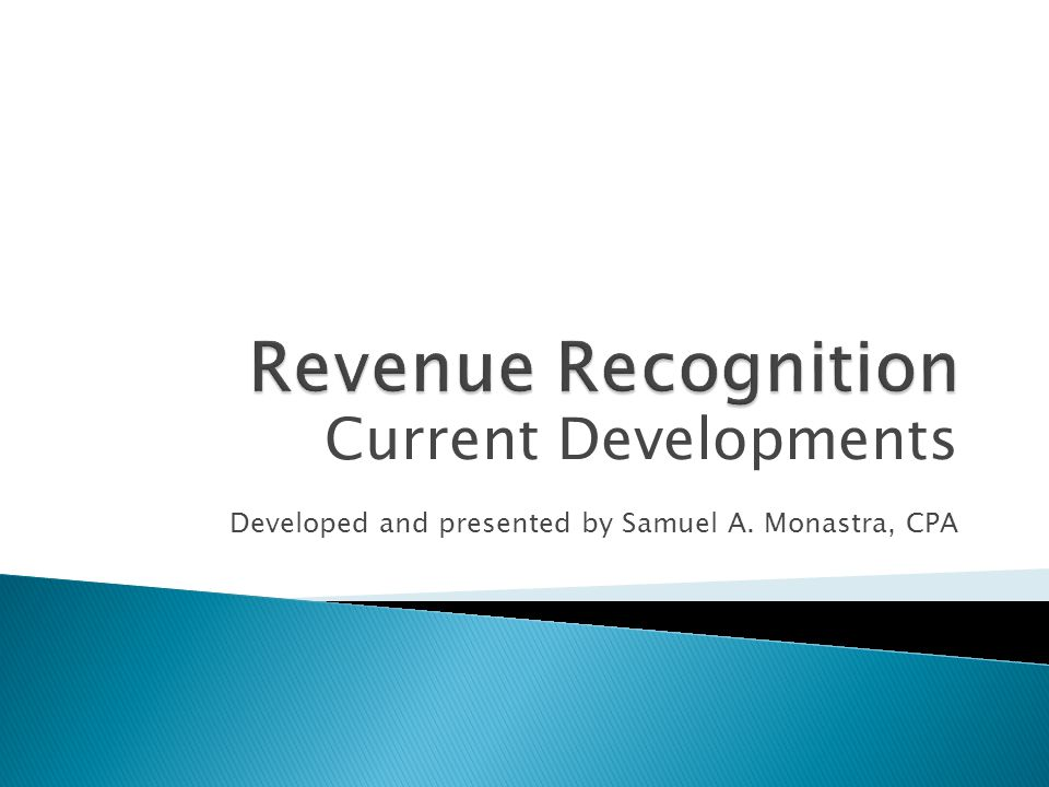 Revenue Recognition Current Developments
