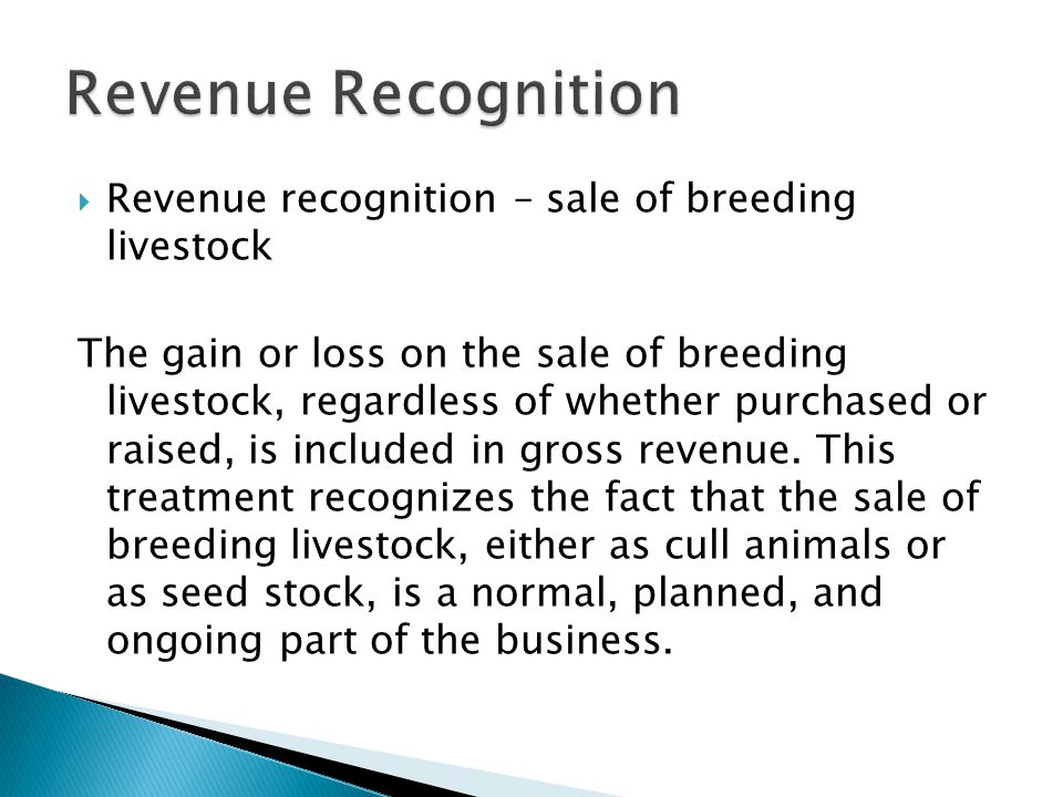 Revenue Recognition Revenue recognition – sale of breeding livestock