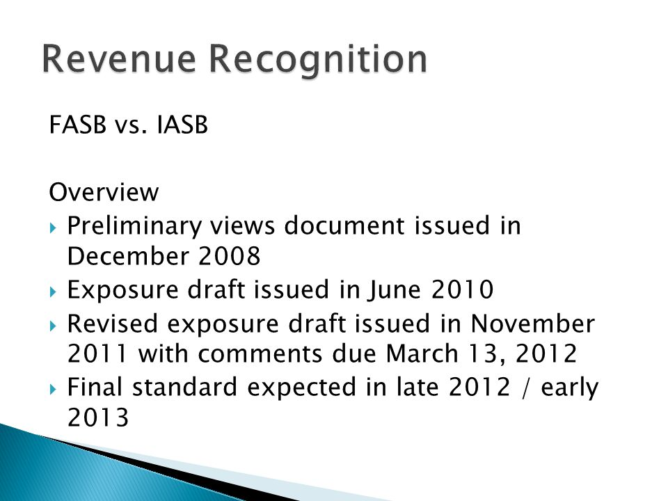 Revenue Recognition FASB vs. IASB Overview