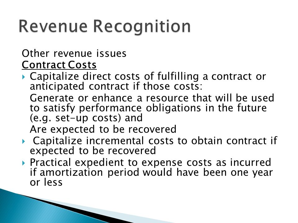 Revenue Recognition Other revenue issues Contract Costs