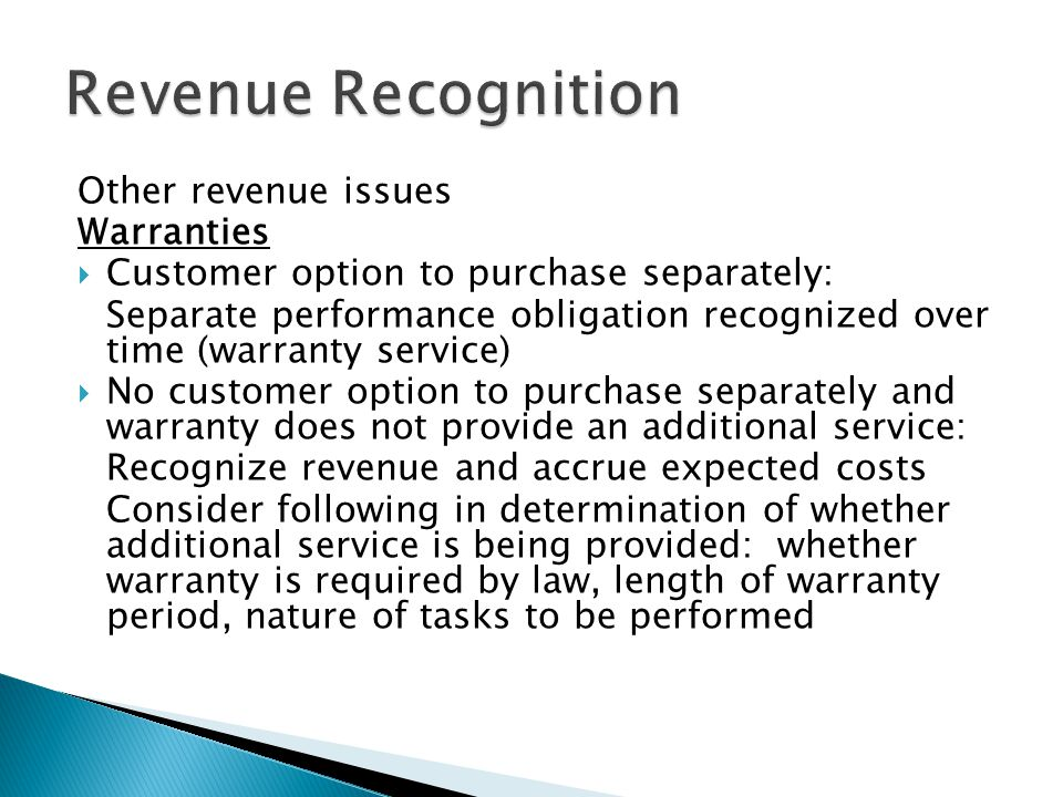 Revenue Recognition Other revenue issues Warranties