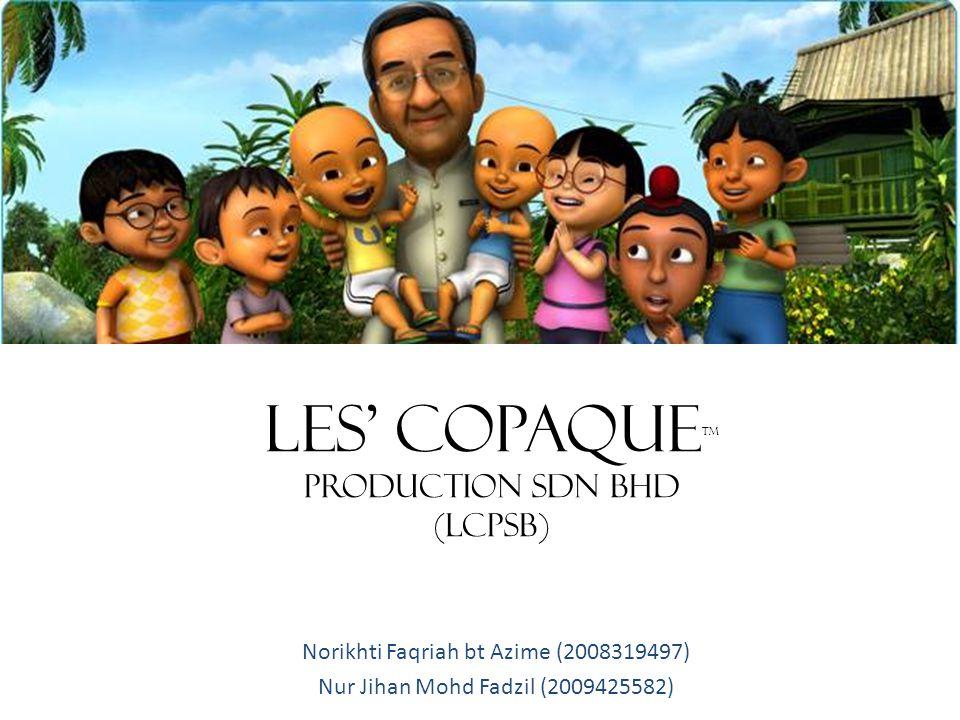 LES' COPAQUEtm PRODUCTION SDN BHD (LCPSB)