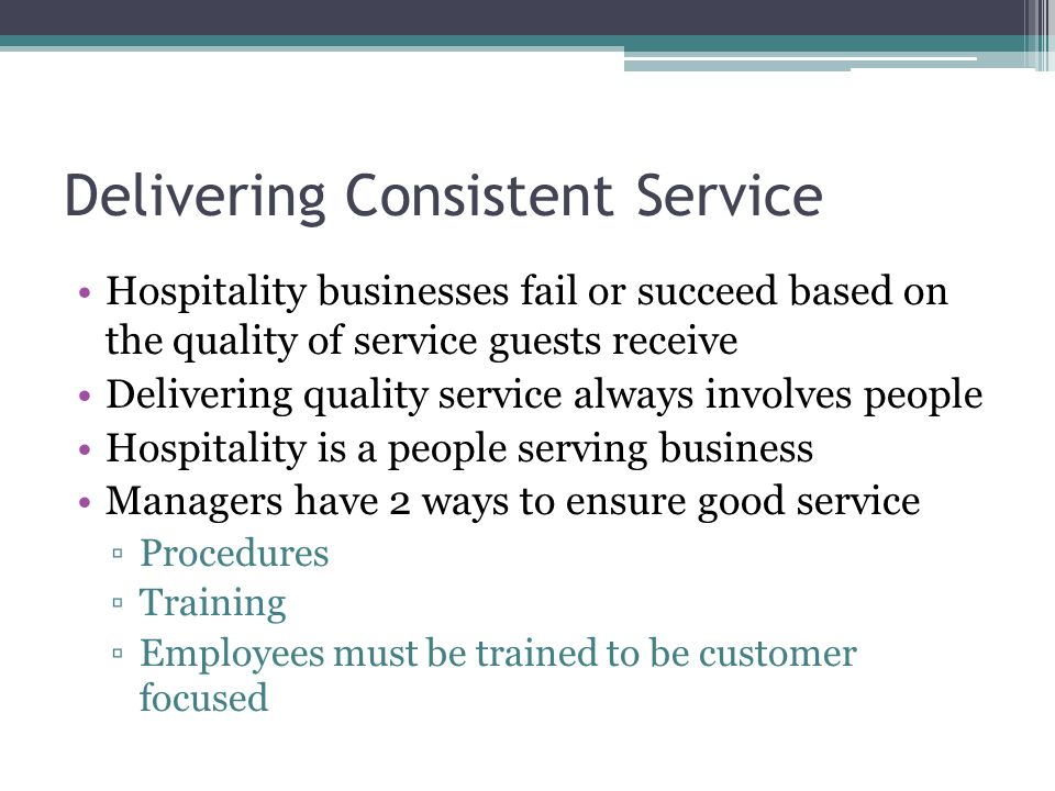 Delivering Consistent Service