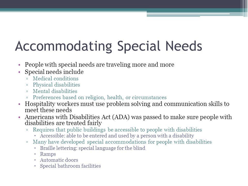 Accommodating Special Needs