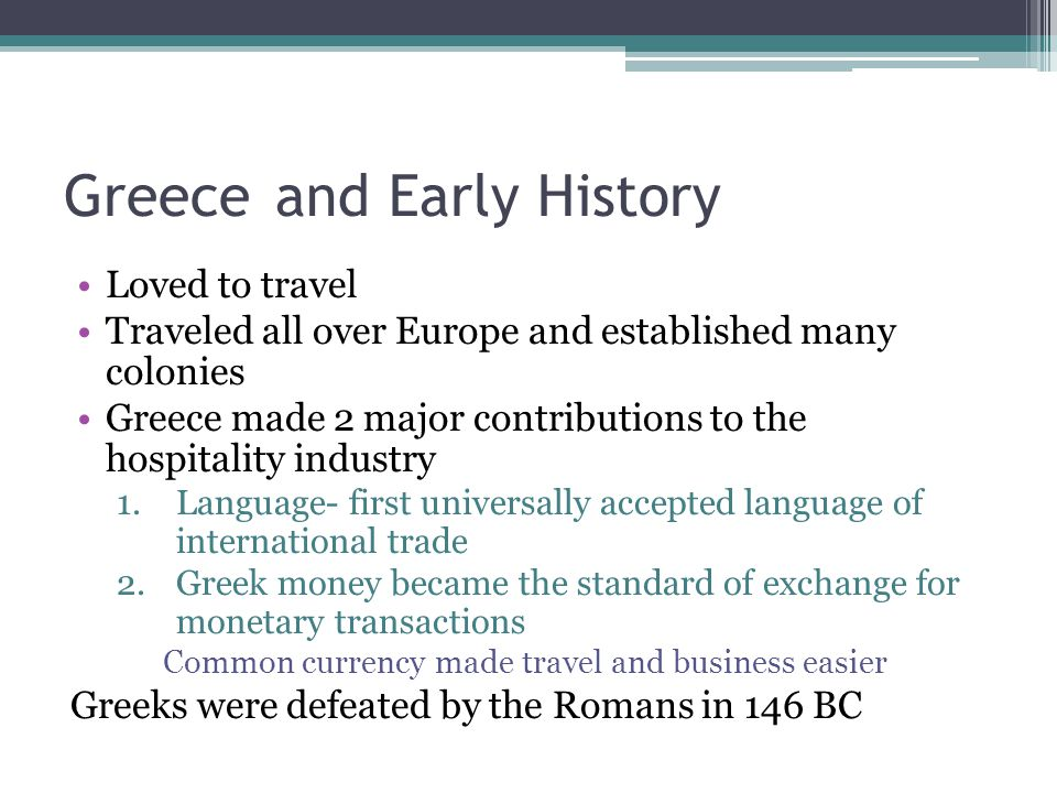 Greece and Early History