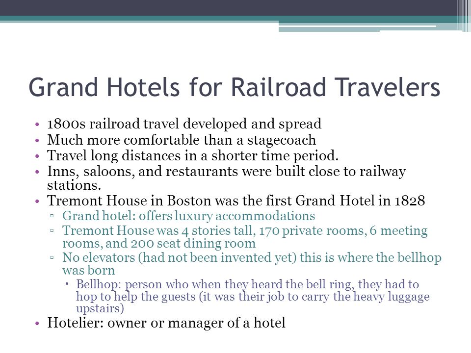 Grand Hotels for Railroad Travelers