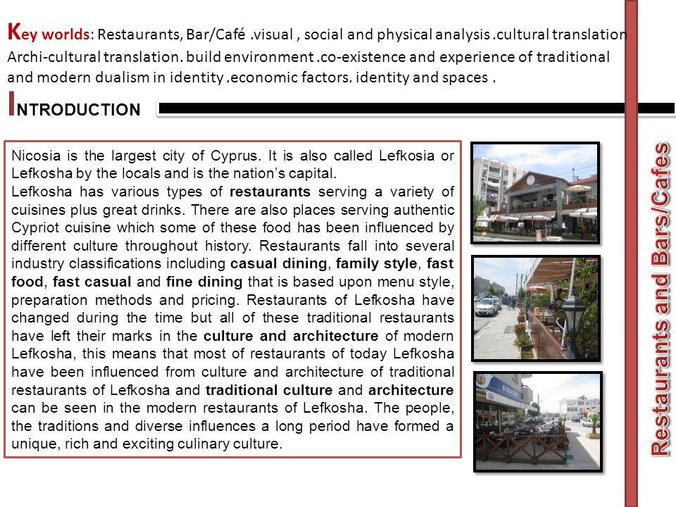 Key worlds: Restaurants, Bar/Café